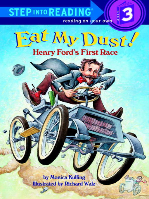 Title details for Eat My Dust! by Monica Kulling - Available